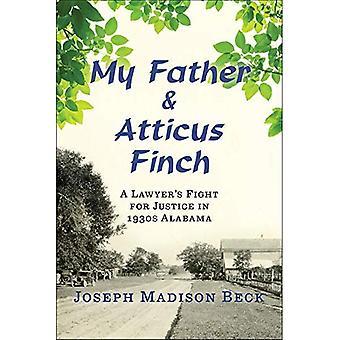 Mon père et Atticus Finch: un miroir aux fois