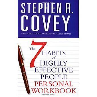 The 7 Habits van Highly Effective People: persoonlijke werkmap (Covey)