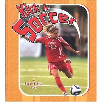 Kick It Soccer (Sports Starters)