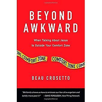 Beyond Awkward (Forge Partnership Books)