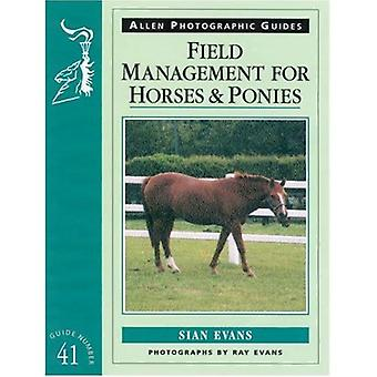 Field Management for Horses and Ponies (Allen Photographic Guides) (Allen Photographic Guides)