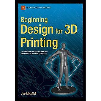 Beginning Design for 3D Printing