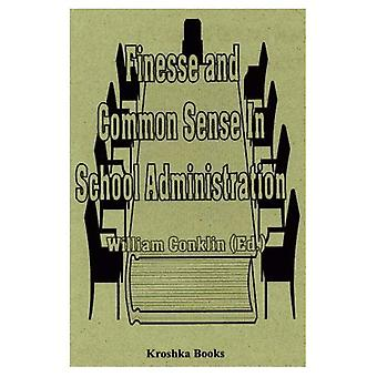 Finesse and Common Sense in School Administration
