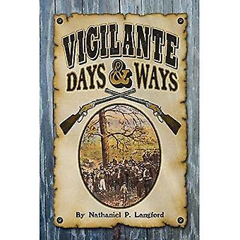 Jours de justicier et moyens (Sweetgrass livres Reprint Series)