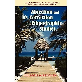 Uselhet och dess korrigering i etnografiska studier: kommunikationsproblem i kulturella turismen i Isla Mujeres...