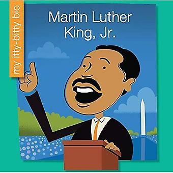 Martin Luther King, Jr. (min Itty-Bitty Bio)