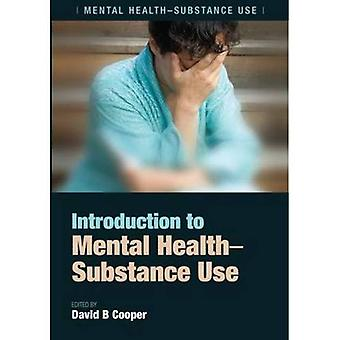 Einführung in die psychische Gesundheit: Substanzgebrauch