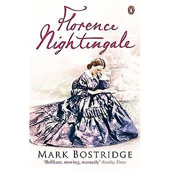 Florence Nightingale: Die Frau und ihre Legende