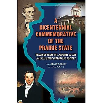 A Bicentennial Commemorative� of the Prairie State: Readings from the \