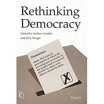 Rethinking Democracy (Political Quarterly Monograph Series)
