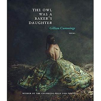 The Owl Was a Baker's Daughter (Colorado Prize for Poetry)