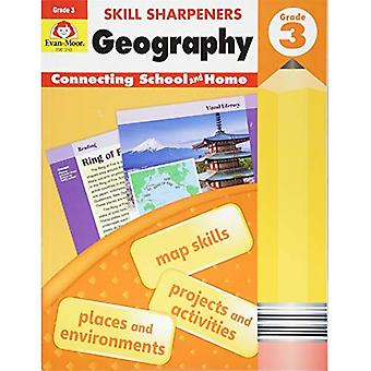 Skill Sharpeners Geography, Grade 3 (Skill Sharpeners Geography)