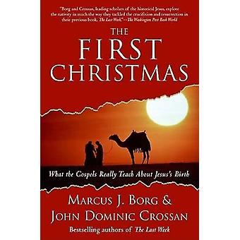 First Christmas The by Borg & Marcus J.
