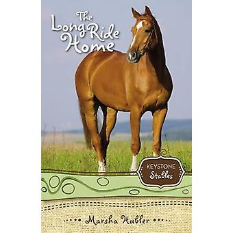 The Long Ride Home by Hubler & Marsha