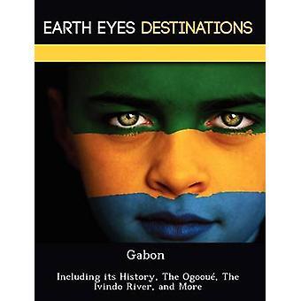 Gabón incluyendo su historia la Ogoou Ivindo río por Browning y Renee