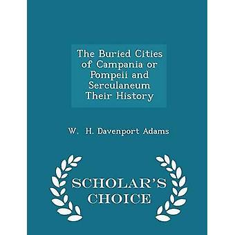دفن مدن كامبانيا أو بومبي سيركولانيوم بهم علماء التاريخ الطبعة اختيار من ديفنبورت H. W. آند آدامز
