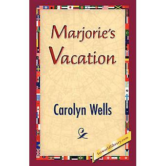 Marjories Vacation by Wells & Carolyn