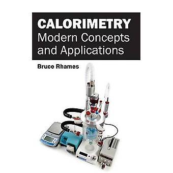 Modernos conceptos de calorimetría y aplicaciones por Rhames y Bruce