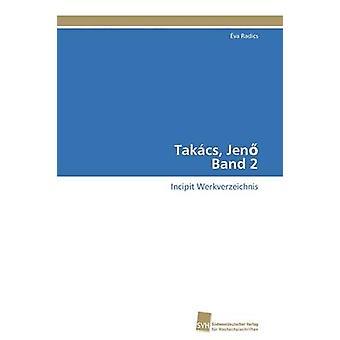 Takcs Jen Band 2 by Radics va