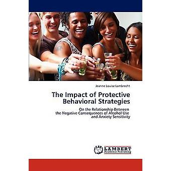 أثر الاستراتيجيات السلوكية الواقية من Lambrecht & جين لويز