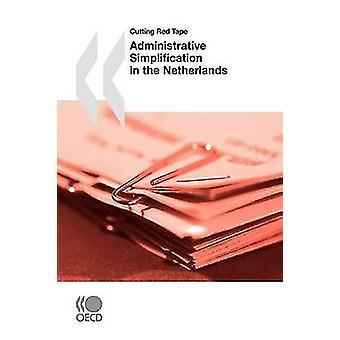 Kutte byråkratiet administrativ forenkling i Nederland av Oecd publisering