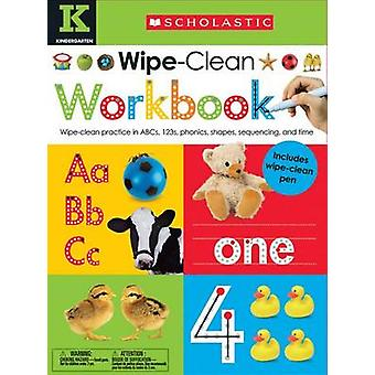 Wipe Clean Workbooks - Kindergarten by Scholastic - 9780545903264 Book