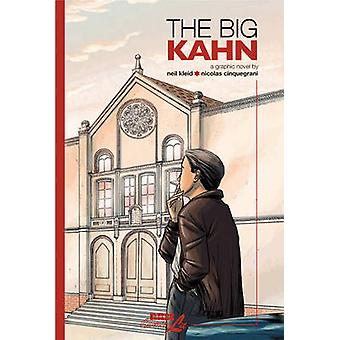 The Big Kahn by Neil Kleid - Nicholas Cinquegrani - 9781561635610 Book