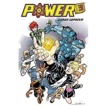 Power Cubed by Aaron Lopresti - Joanna Estap - 9781616558765 Book