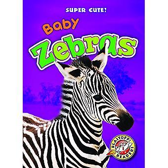 Baby Zebras by Megan Borgert-Spaniol - 9781626175488 Book