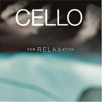Cello - Cello for Relaxation [CD] USA import