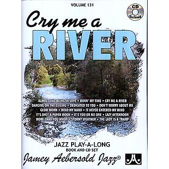 Jamey Aebersold - græde mig en flod [CD] USA import