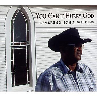 Pastor John Wilkins - du kan ikke skynde sig Gud [CD] USA import