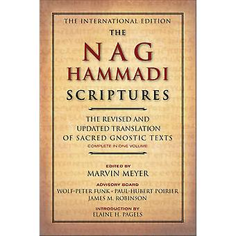 The Nag Hammadi Scriptures - The Revised and Updated Translation of Sa