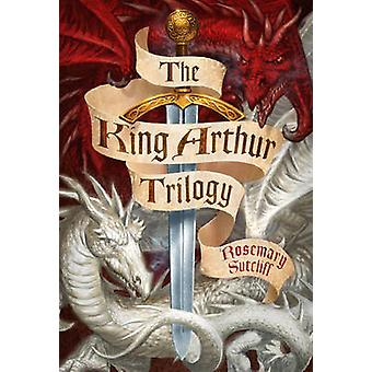 The King Arthur Trilogy -  -Sword and the Circle - -  -Light Beyond the F