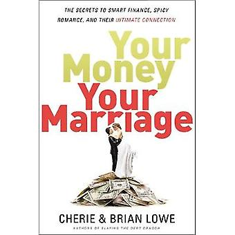 Your Money - Your Marriage - The Secrets to Smart Finance - Spicy Roma
