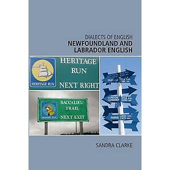 Newfoundland and Labrador English by Sandra Clarke - 9780748626175 Bo