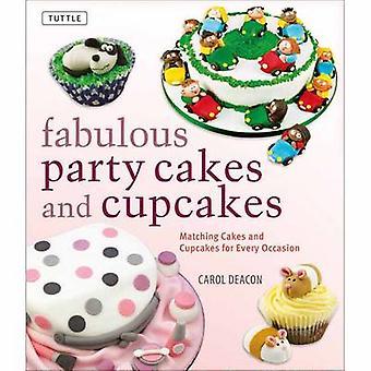Fabelhafte Party Kuchen und Cupcakes - Matching-Kuchen und Cupcakes für Ev