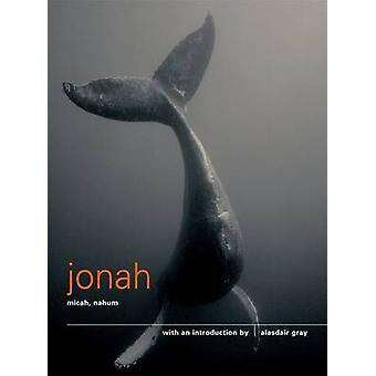 The Books of Jonah - Micah and Nahum - Authorised King James Version (
