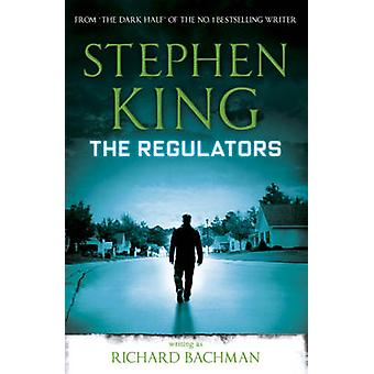 Regulatorer af Stephen King - Richard Bachman - 9781444723526 bog