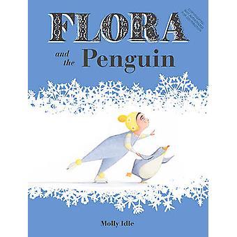 Flora e il pinguino da Molly Idle - 9781452128917 libro