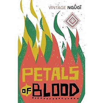 Petals of Blood by Ngugi wa Thiong'o - 9781784873363 Book