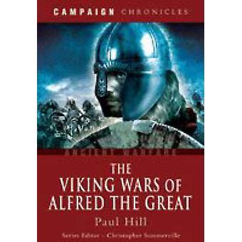 Viking krige af Alfred stort af Paul Hill - 9781844157587 bog