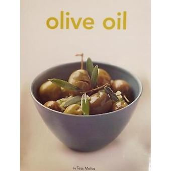Olive Oil by Tess Mallos - 9781861188762 Book