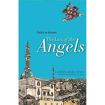 The Last of the Angels - A Modern Arabic Novel by Fadil al-Azzawi - Wi