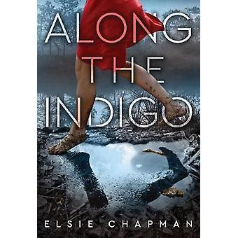 Längs Indigo av Elsie Chapman - 9781419725319 bok