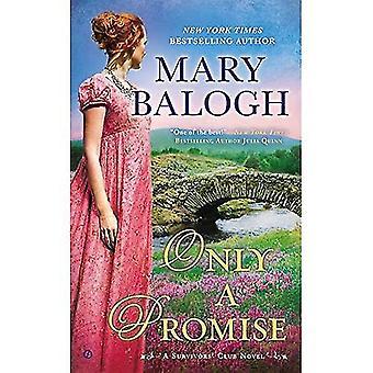 Bara ett löfte: en efterlevande Club roman