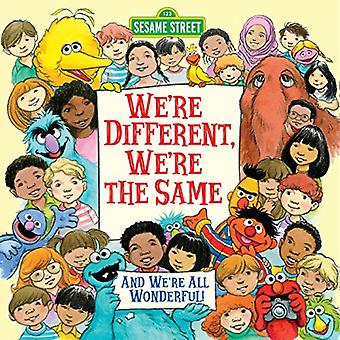 We're Different, We're the Same (Sesame Street Pictureback)