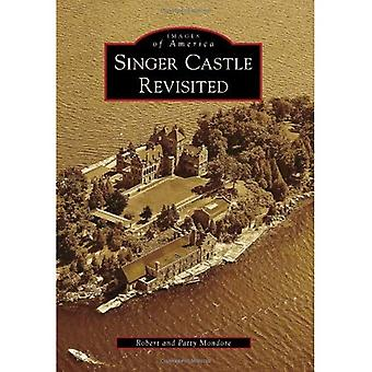 Singer Castle Revisited (Images of America (Arcadia Publishing))