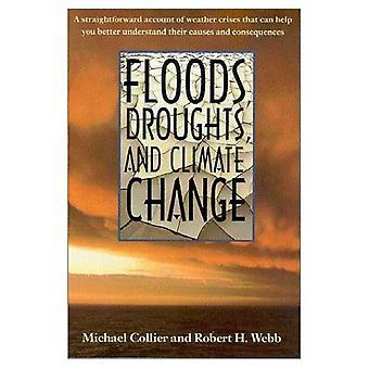 Översvämningar, torka och klimatförändringar