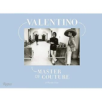 Valentino Master of Couture: A Private View